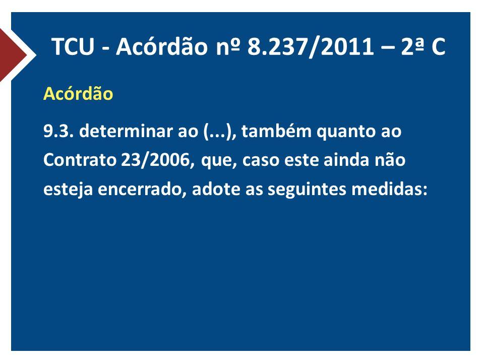 TCU - Acórdão nº 8.237/2011 – 2ª C