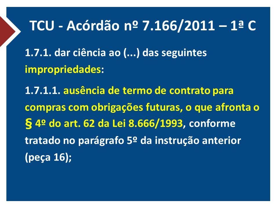 TCU - Acórdão nº 7.166/2011 – 1ª C
