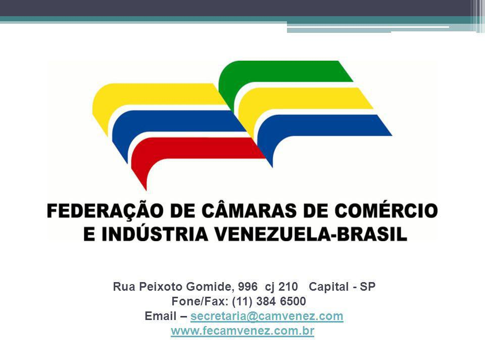 Rua Peixoto Gomide, 996 cj 210 Capital - SP Fone/Fax: (11) 384 6500 Email – secretaria@camvenez.com.