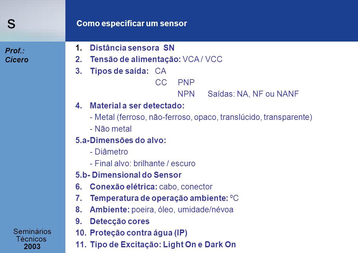 Como especificar um sensor