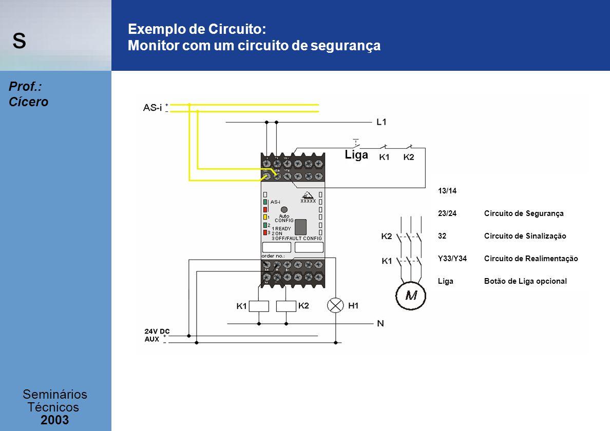 Exemplo de Circuito: Monitor com um circuito de segurança