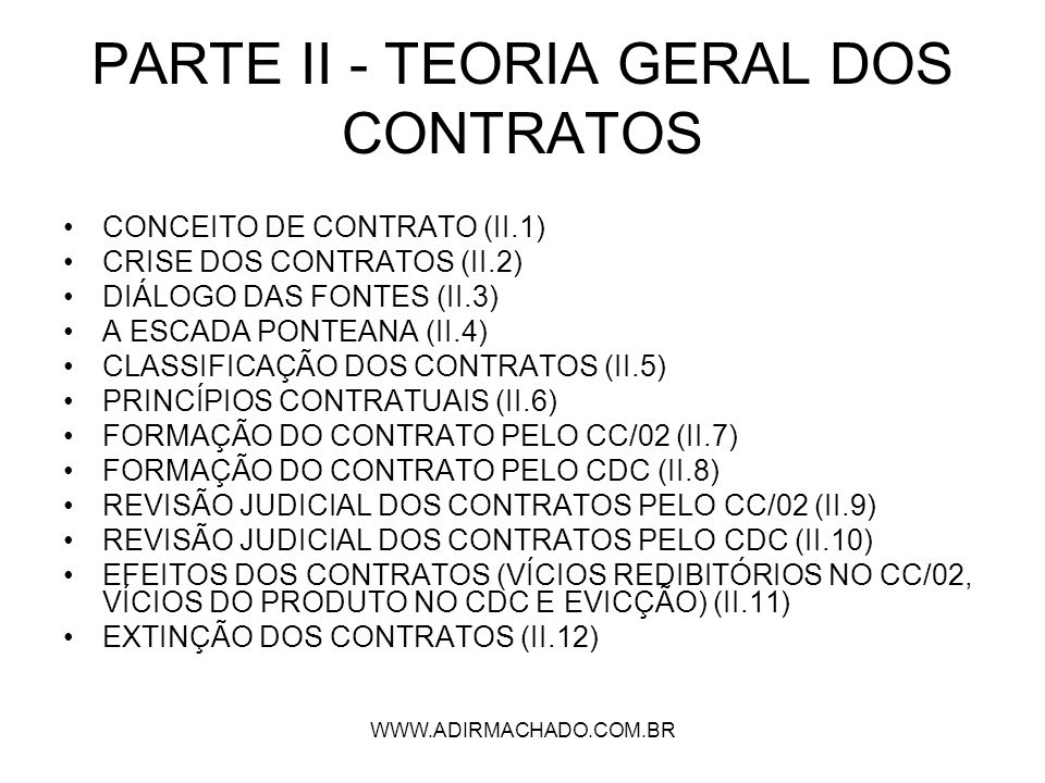 PARTE II - TEORIA GERAL DOS CONTRATOS