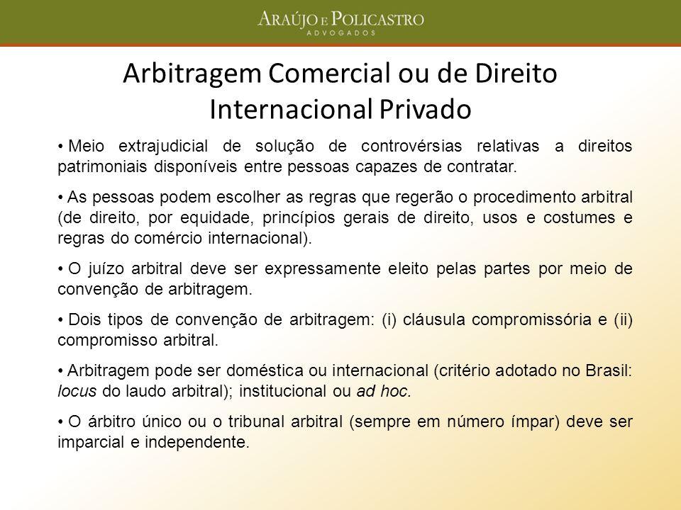 Arbitragem Comercial ou de Direito Internacional Privado