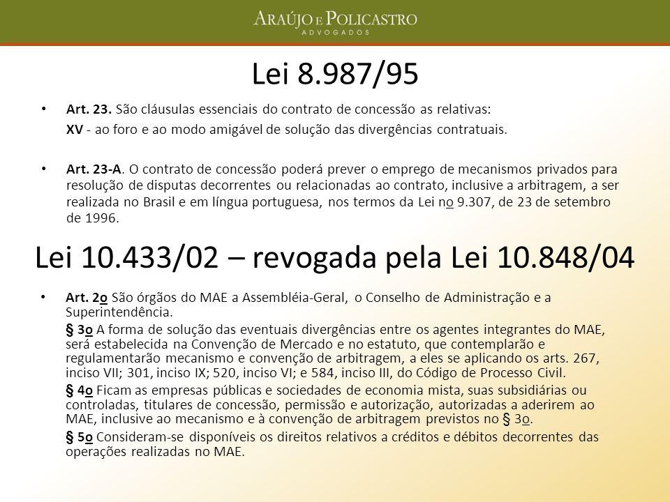 Lei 10.433/02 – revogada pela Lei 10.848/04