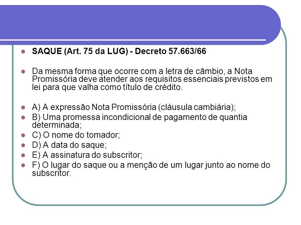 SAQUE (Art. 75 da LUG) - Decreto 57.663/66