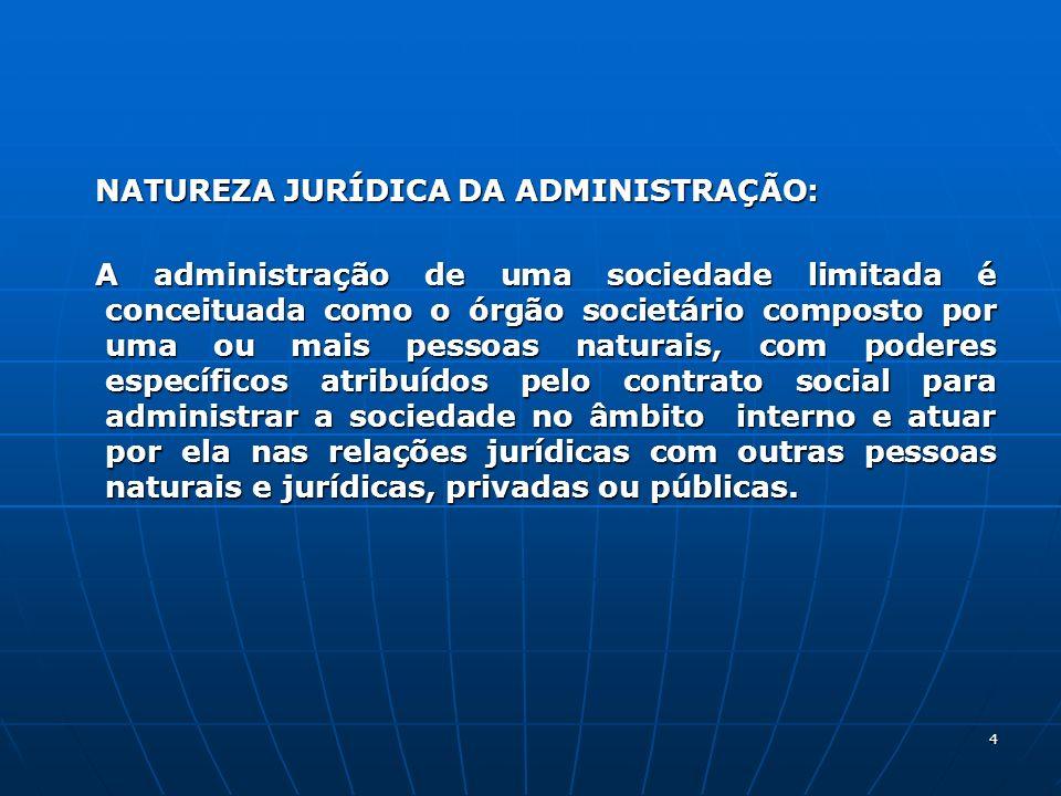 NATUREZA JURÍDICA DA ADMINISTRAÇÃO: