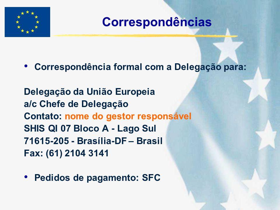 Correspondências Correspondência formal com a Delegação para: