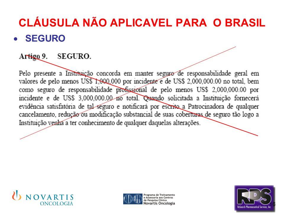 CLÁUSULA NÃO APLICAVEL PARA O BRASIL