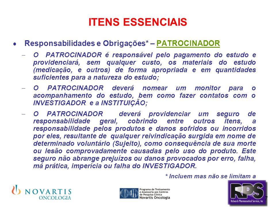 ITENS ESSENCIAIS Responsabilidades e Obrigações* – PATROCINADOR