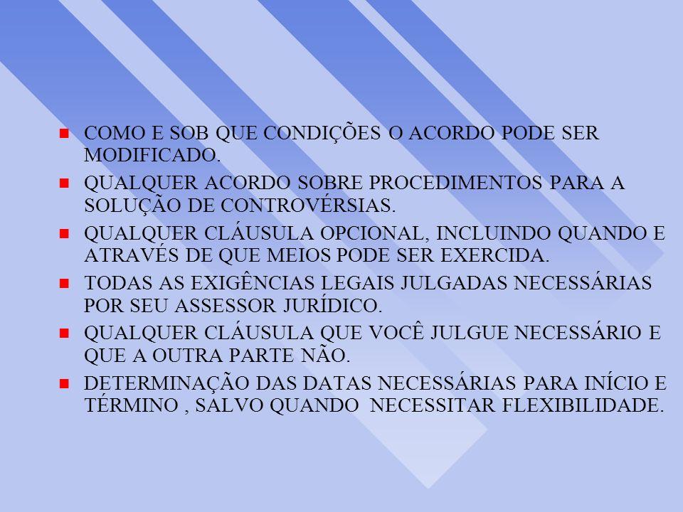 COMO E SOB QUE CONDIÇÕES O ACORDO PODE SER MODIFICADO.