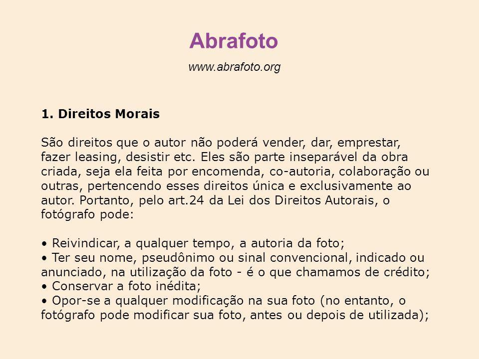 Abrafoto www.abrafoto.org 1. Direitos Morais