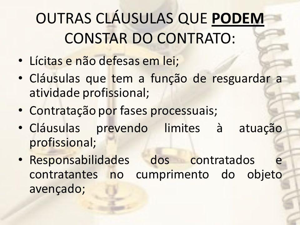 OUTRAS CLÁUSULAS QUE PODEM CONSTAR DO CONTRATO: