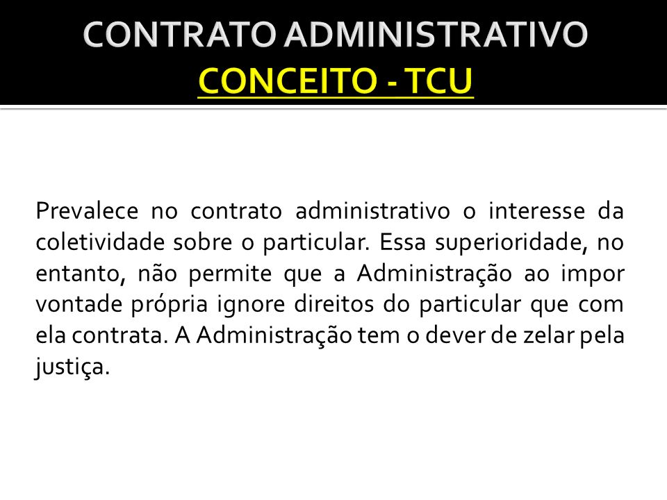 CONTRATO ADMINISTRATIVO CONCEITO - TCU