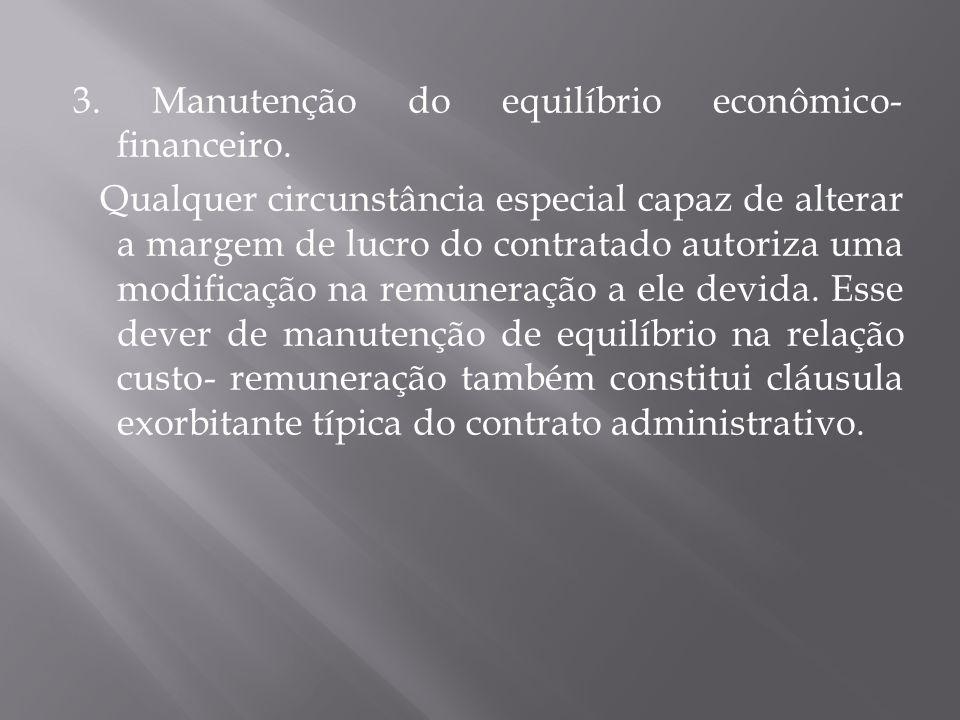 3. Manutenção do equilíbrio econômico- financeiro