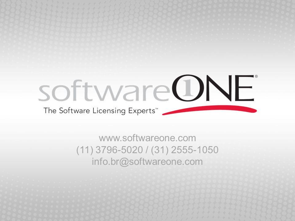 www. softwareone. com (11) 3796-5020 / (31) 2555-1050 info