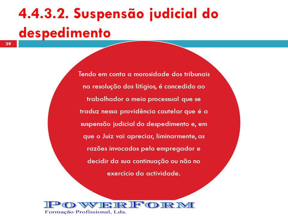 4.4.3.2. Suspensão judicial do despedimento