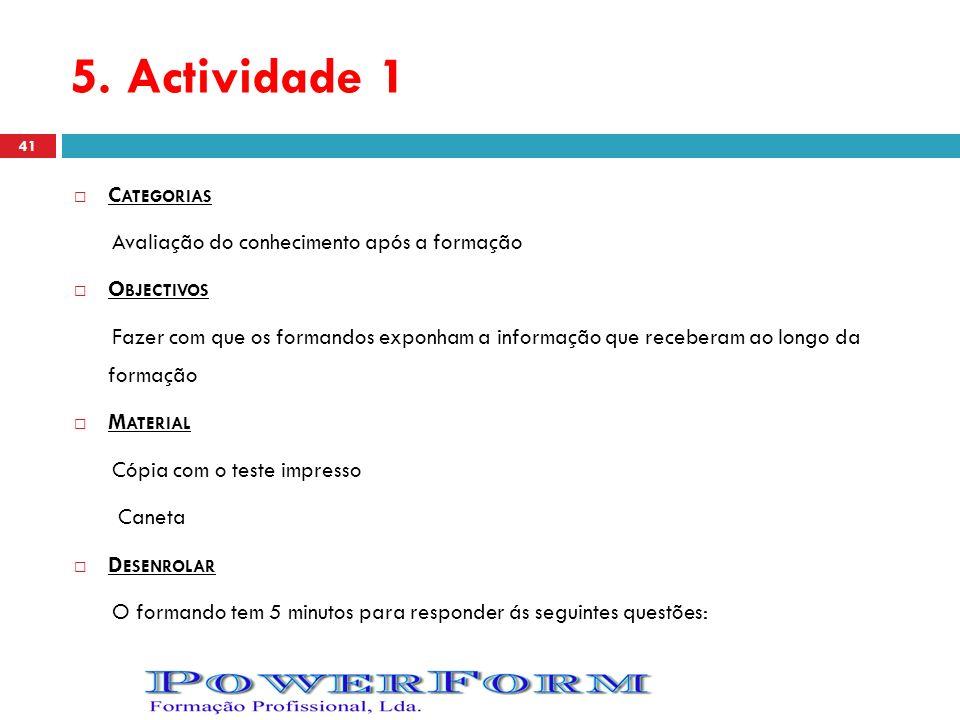 5. Actividade 1 Categorias Avaliação do conhecimento após a formação