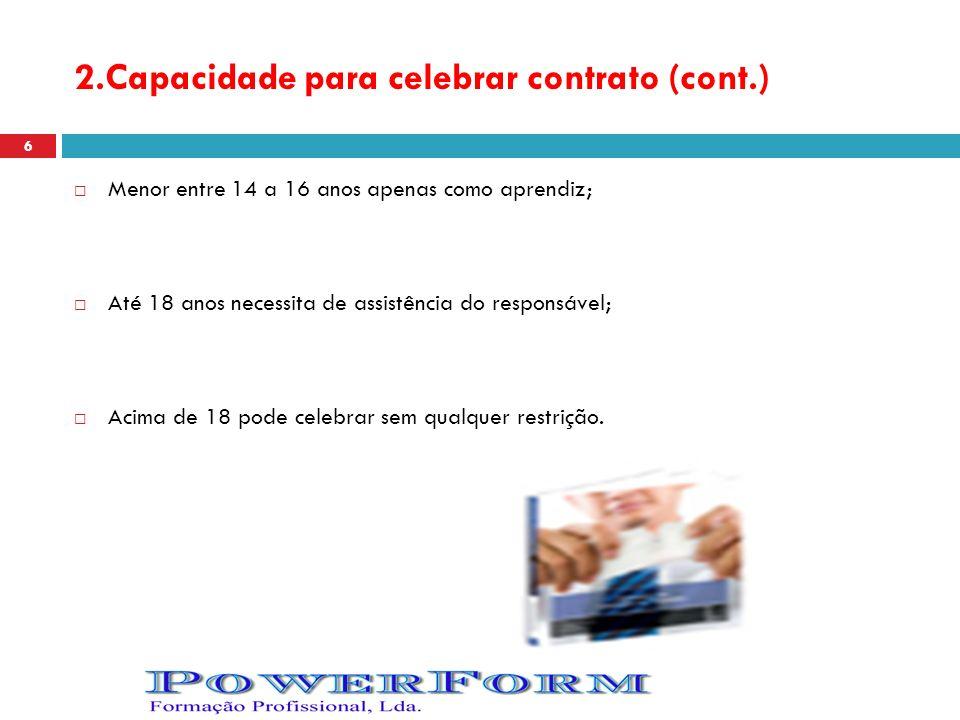 2.Capacidade para celebrar contrato (cont.)