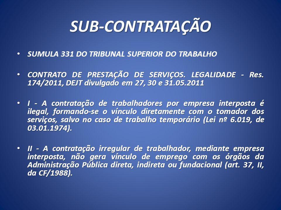 SUB-CONTRATAÇÃO SUMULA 331 DO TRIBUNAL SUPERIOR DO TRABALHO