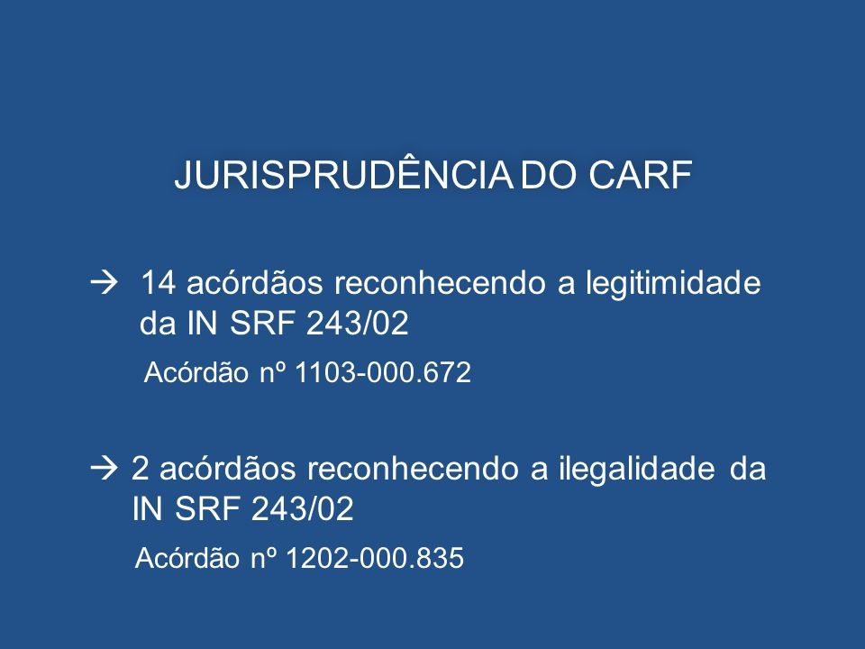 JURISPRUDÊNCIA DO CARF