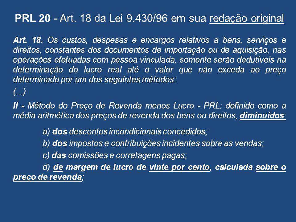PRL 20 - Art. 18 da Lei 9.430/96 em sua redação original