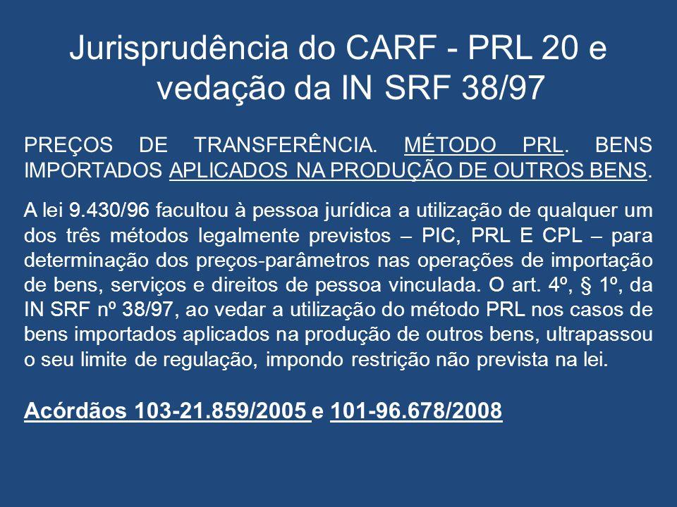 Jurisprudência do CARF - PRL 20 e vedação da IN SRF 38/97