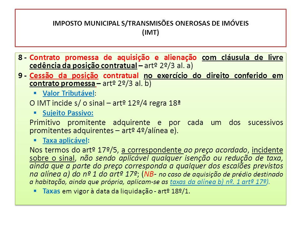 IMPOSTO MUNICIPAL S/TRANSMISÕES ONEROSAS DE IMÓVEIS (IMT)