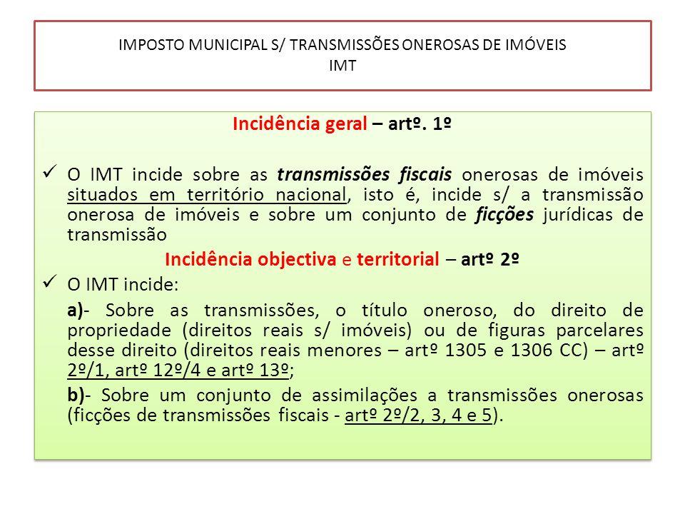 IMPOSTO MUNICIPAL S/ TRANSMISSÕES ONEROSAS DE IMÓVEIS IMT