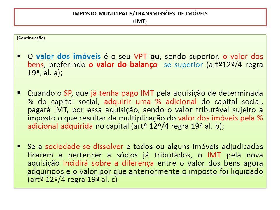 IMPOSTO MUNICIPAL S/TRANSMISSÕES DE IMÓVEIS (IMT)
