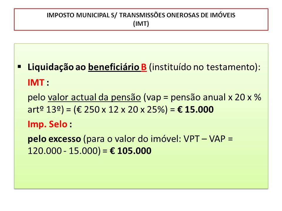 IMPOSTO MUNICIPAL S/ TRANSMISSÕES ONEROSAS DE IMÓVEIS (IMT)