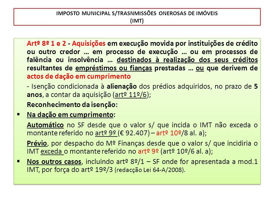 IMPOSTO MUNICIPAL S/TRASNMISSÕES ONEROSAS DE IMÓVEIS (IMT)