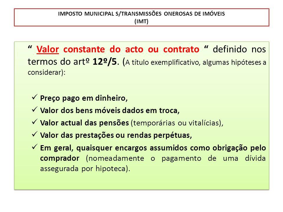 IMPOSTO MUNICIPAL S/TRANSMISSÕES ONEROSAS DE IMÓVEIS (IMT)