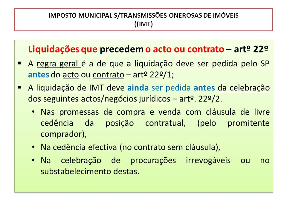 IMPOSTO MUNICIPAL S/TRANSMISSÕES ONEROSAS DE IMÓVEIS ((IMT)
