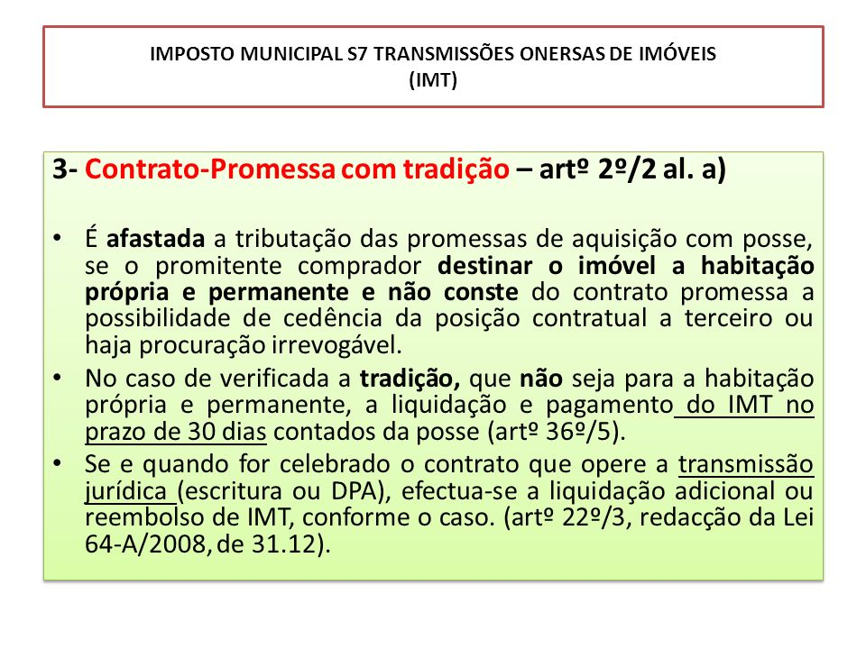 IMPOSTO MUNICIPAL S7 TRANSMISSÕES ONERSAS DE IMÓVEIS (IMT)