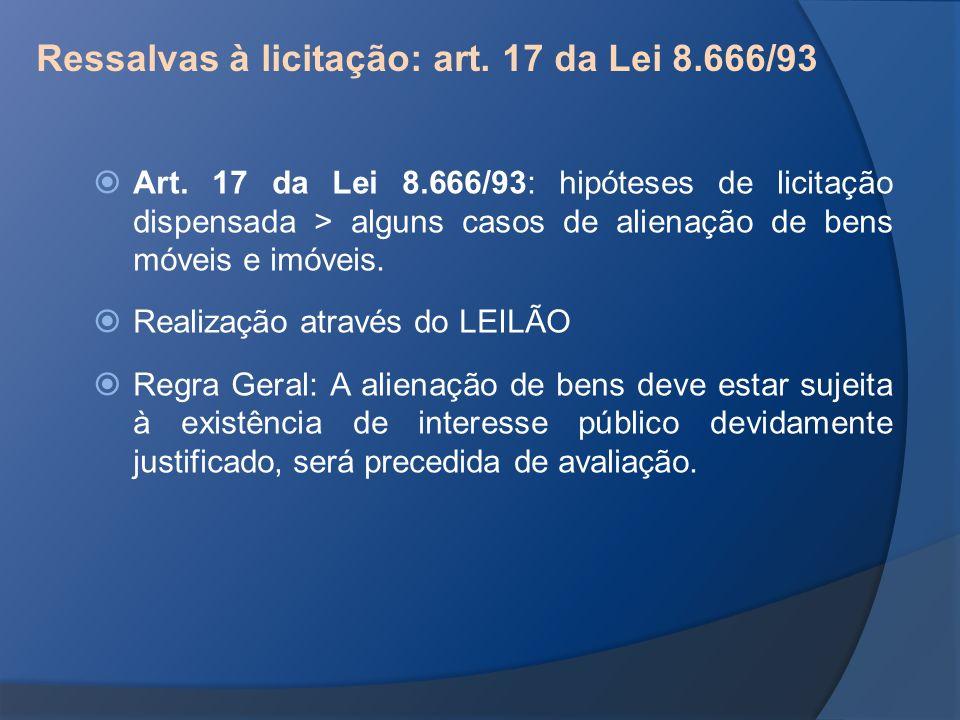 Ressalvas à licitação: art. 17 da Lei 8.666/93