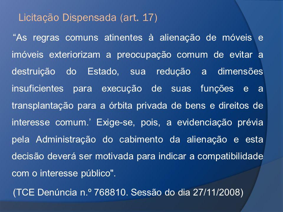 Licitação Dispensada (art. 17)