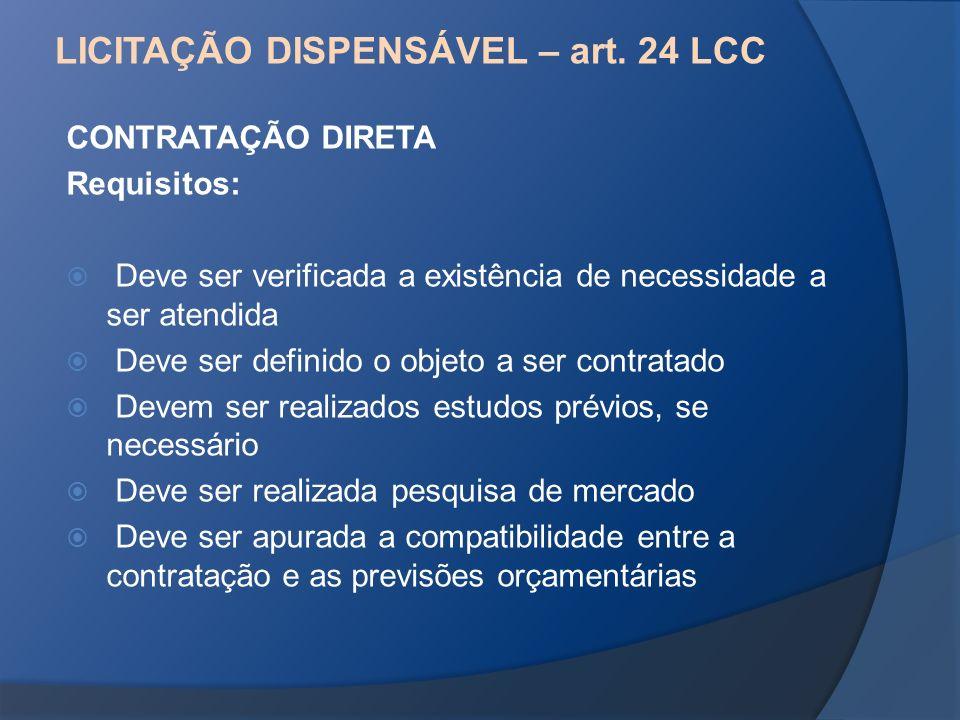 LICITAÇÃO DISPENSÁVEL – art. 24 LCC