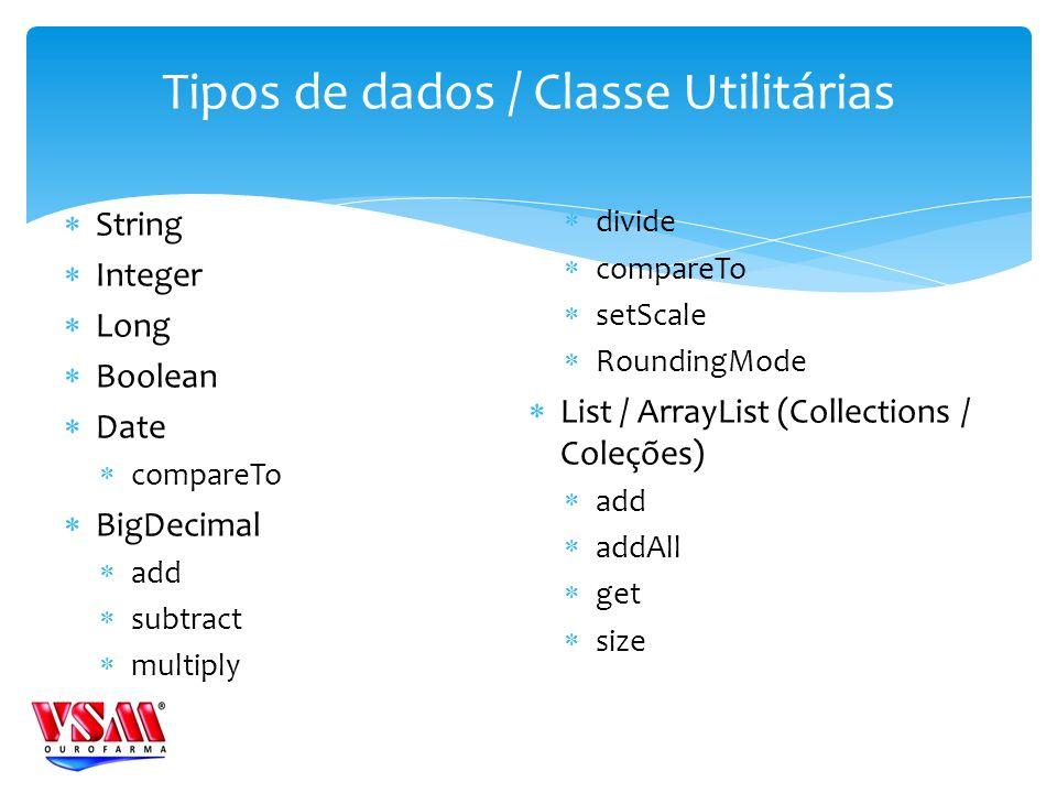 Tipos de dados / Classe Utilitárias