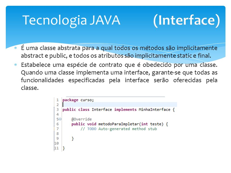 (Interface) Tecnologia JAVA