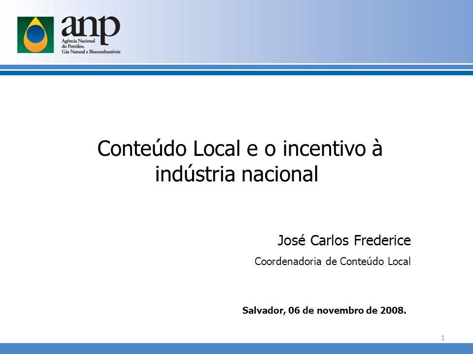 Conteúdo Local e o incentivo à indústria nacional