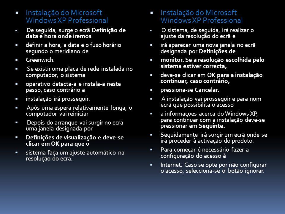 Instalação do Microsoft Windows XP Professional