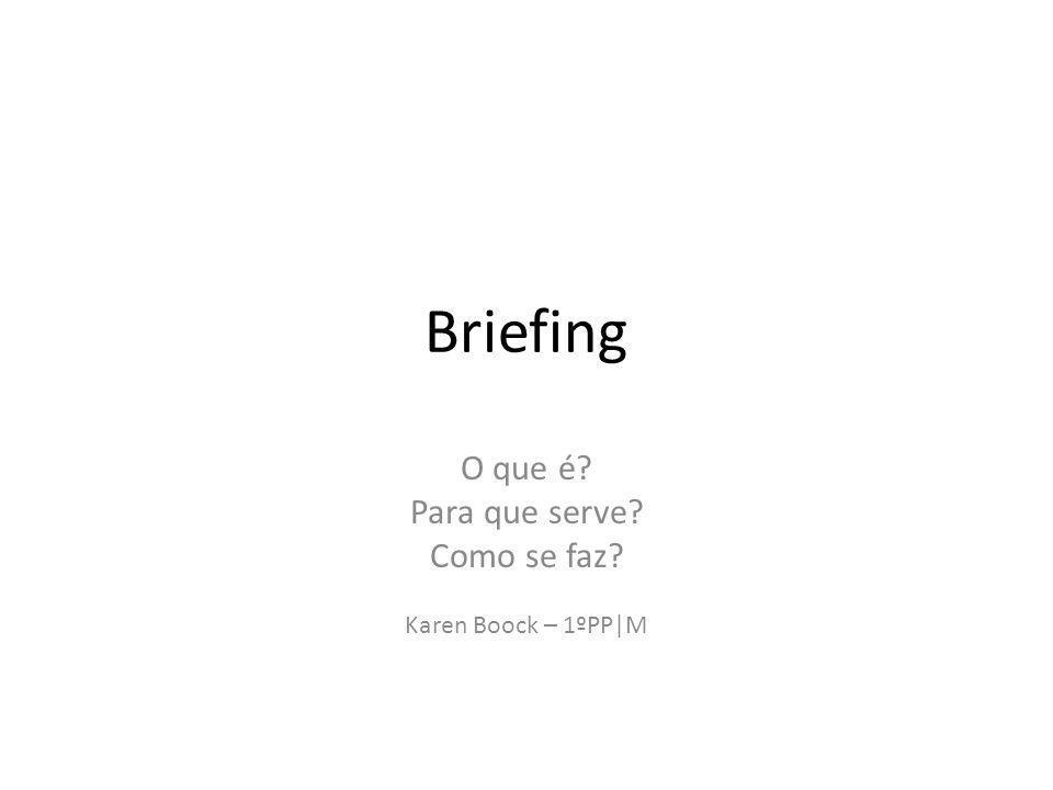 O que é Para que serve Como se faz Karen Boock – 1ºPP|M