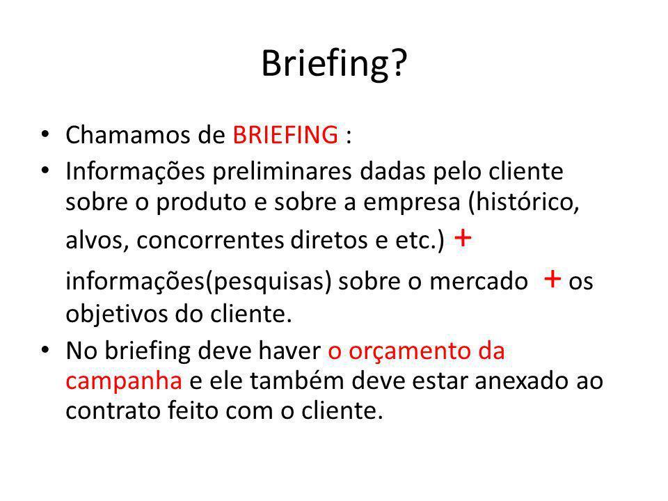 Briefing Chamamos de BRIEFING :