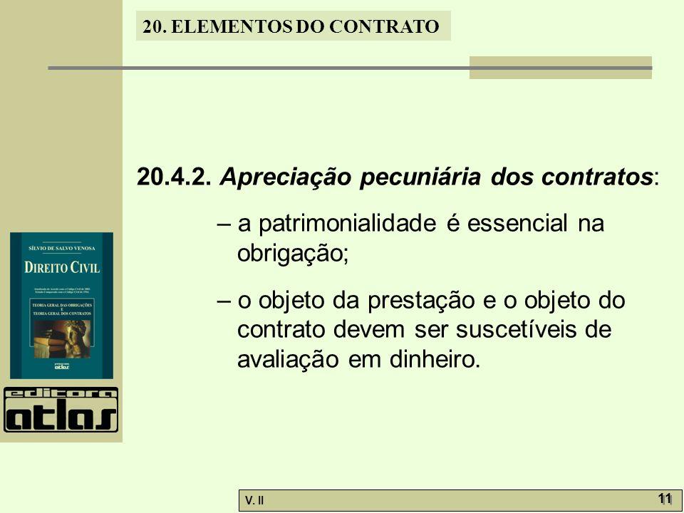 20.4.2. Apreciação pecuniária dos contratos: