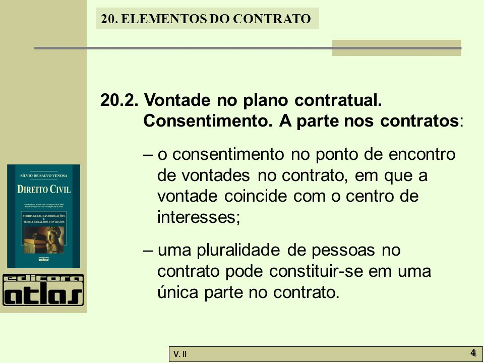 20. 2. Vontade no plano contratual. Consentimento