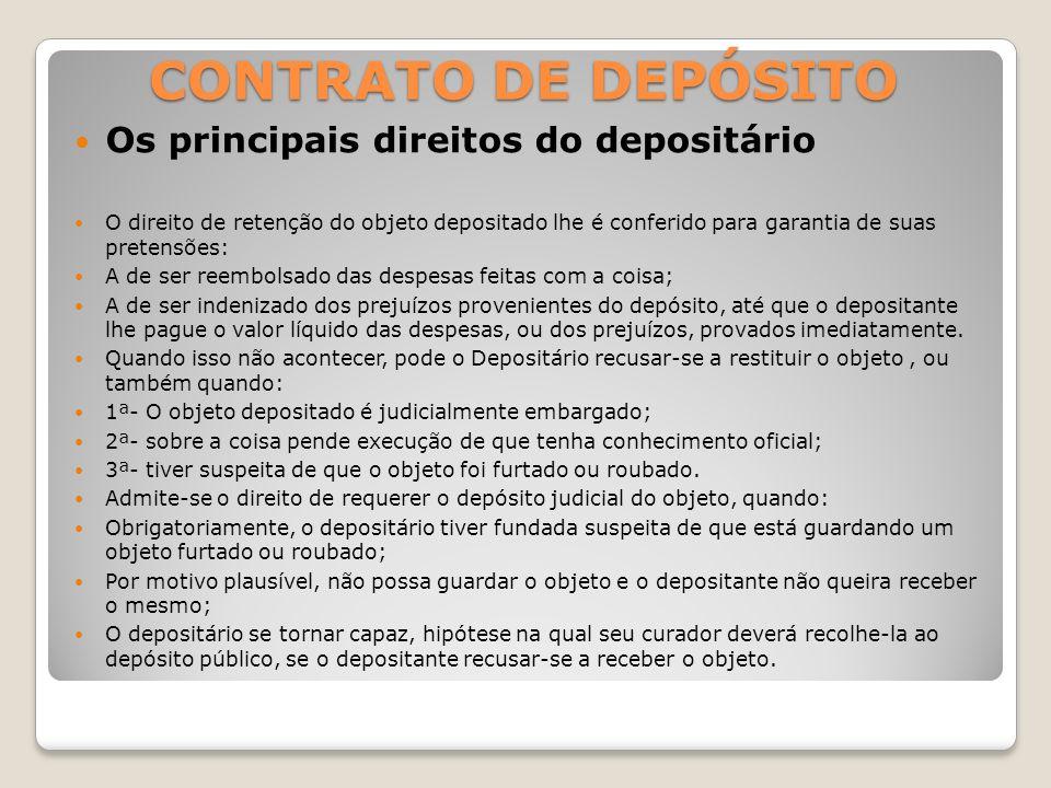 CONTRATO DE DEPÓSITO Os principais direitos do depositário