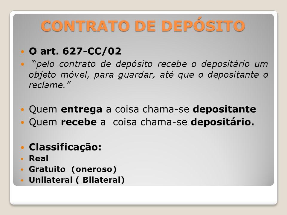 CONTRATO DE DEPÓSITO O art. 627-CC/02