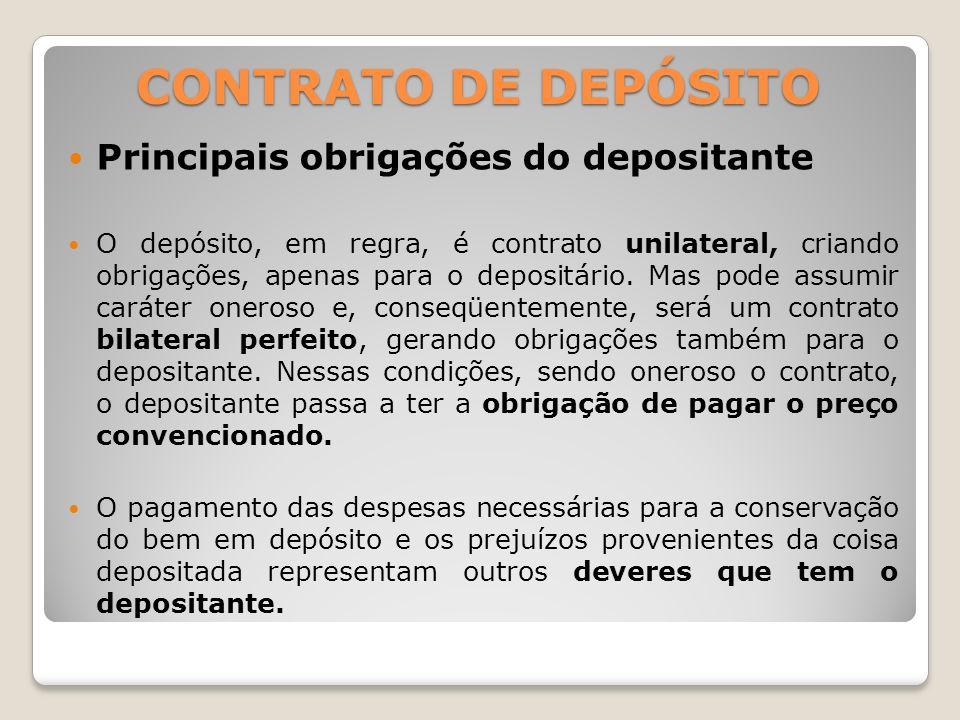 CONTRATO DE DEPÓSITO Principais obrigações do depositante