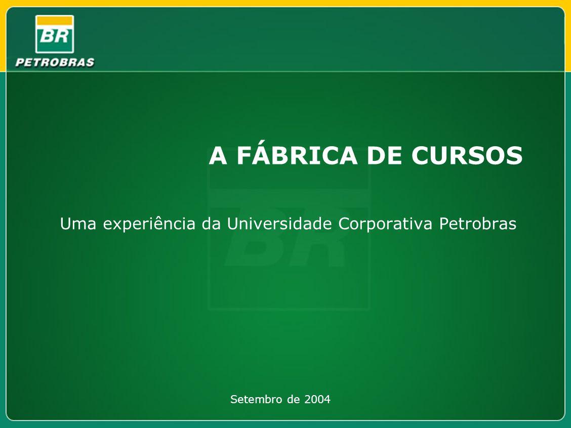 Uma experiência da Universidade Corporativa Petrobras