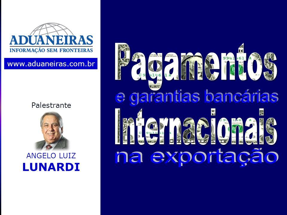 Pagamentos e garantias bancárias Internacionais na exportação LUNARDI